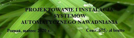 """Kurs """"Projektowania i instalacji systemów automatycznego nawadniania"""